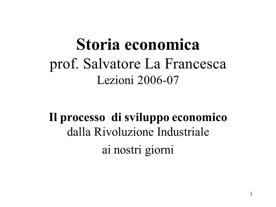 Storia economica prof. Salvatore La Francesca Lezioni 2006-07