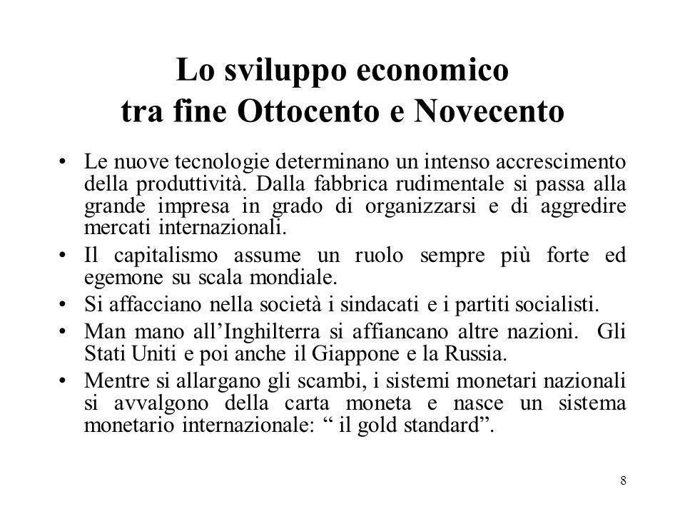 Lo sviluppo economico tra fine Ottocento e Novecento