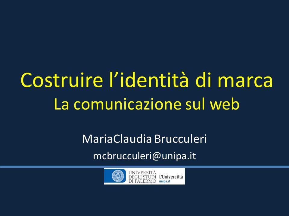 Costruire l'identità di marca La comunicazione sul web