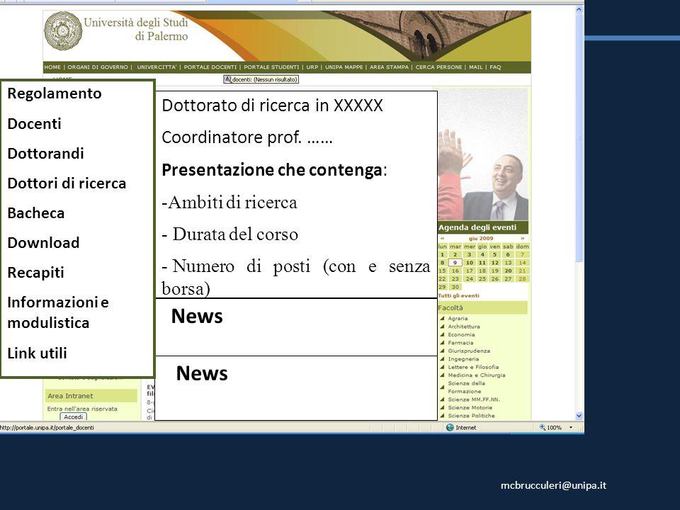News News Dottorato di ricerca in XXXXX Coordinatore prof. ……