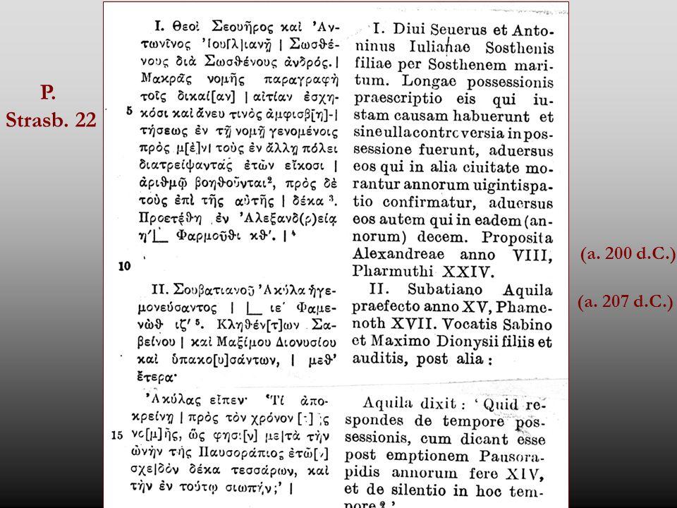 P. Strasb. 22 (a. 200 d.C.) (a. 207 d.C.)