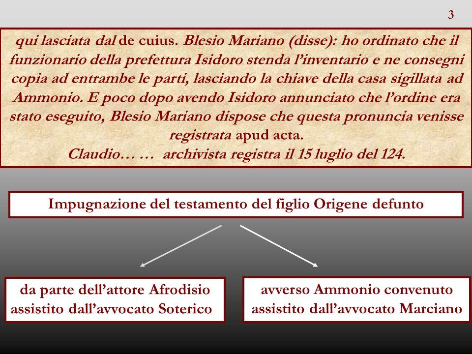 Claudio… … archivista registra il 15 luglio del 124.