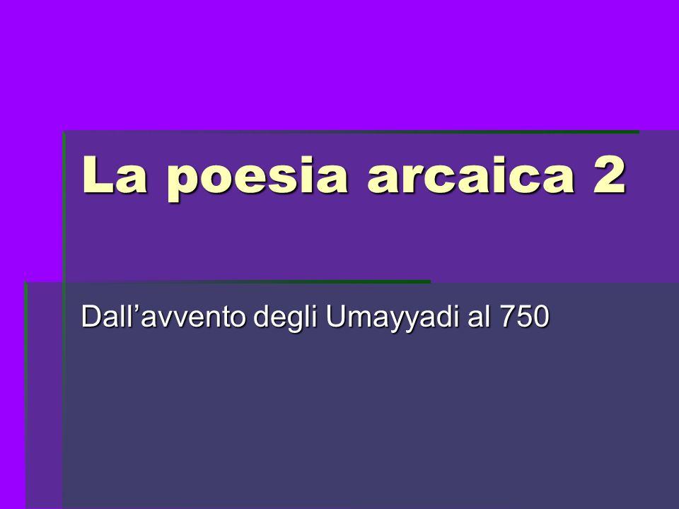 Dall'avvento degli Umayyadi al 750