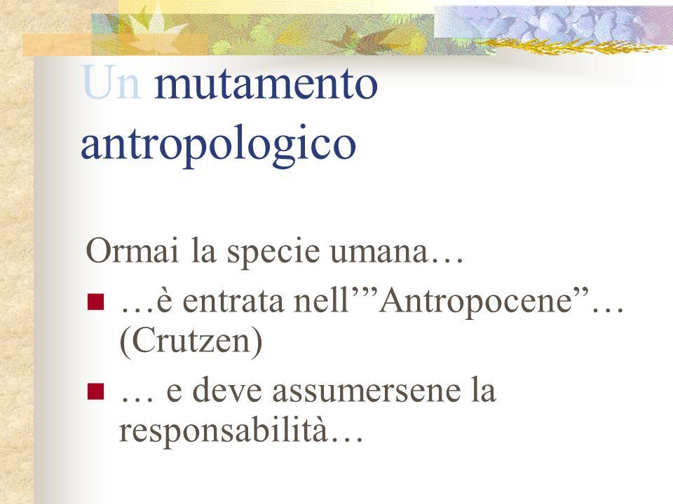 Un mutamento antropologico