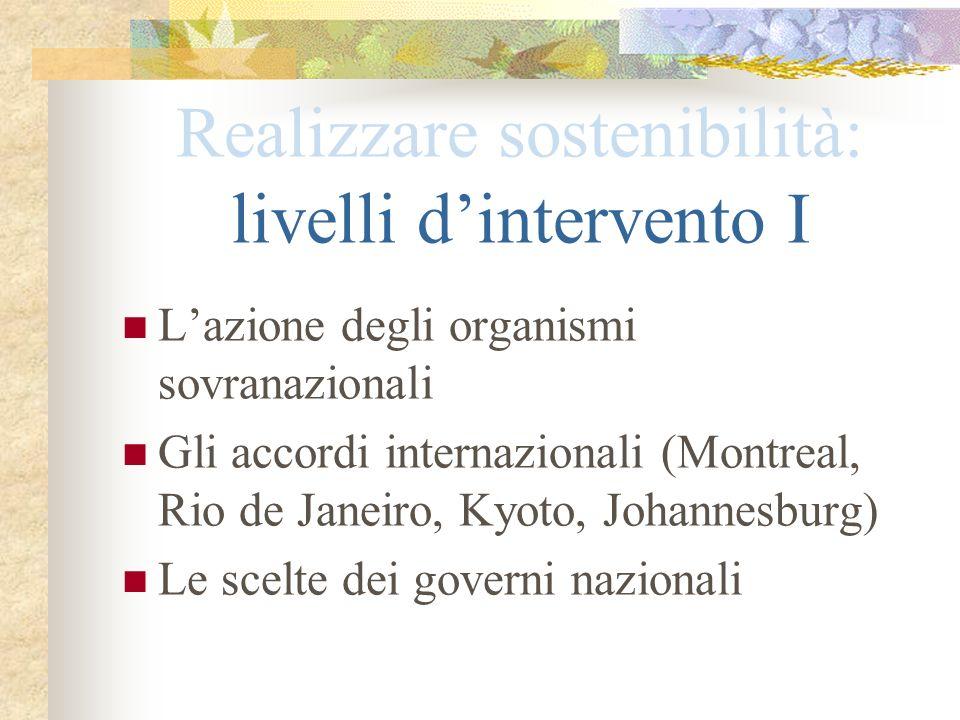 Realizzare sostenibilità: livelli d'intervento I