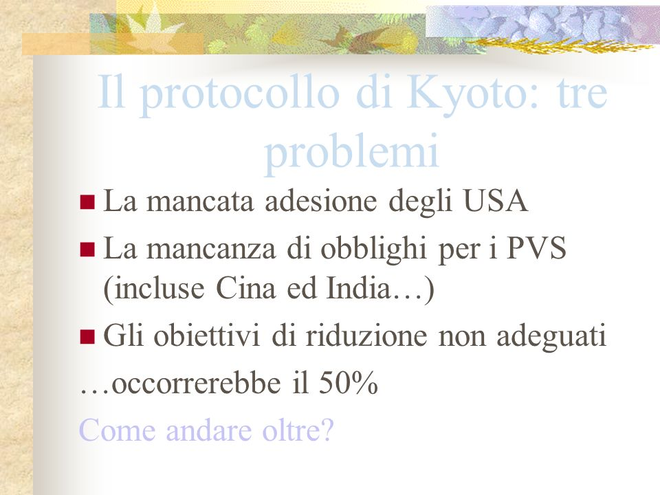 Il protocollo di Kyoto: tre problemi