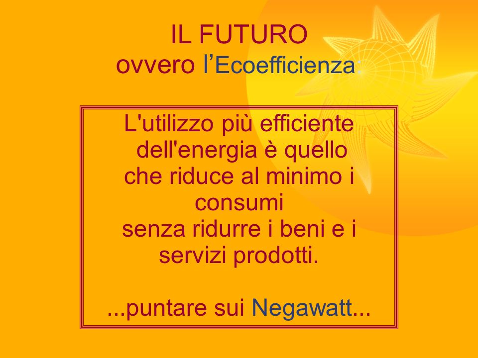 ovvero l'Ecoefficienza: