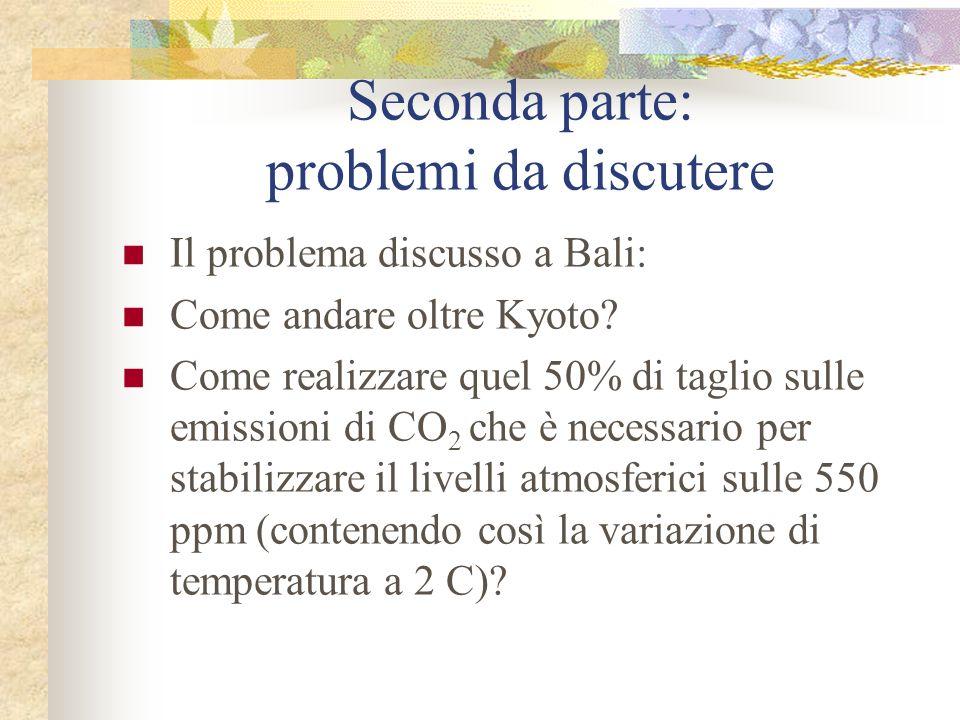 Seconda parte: problemi da discutere
