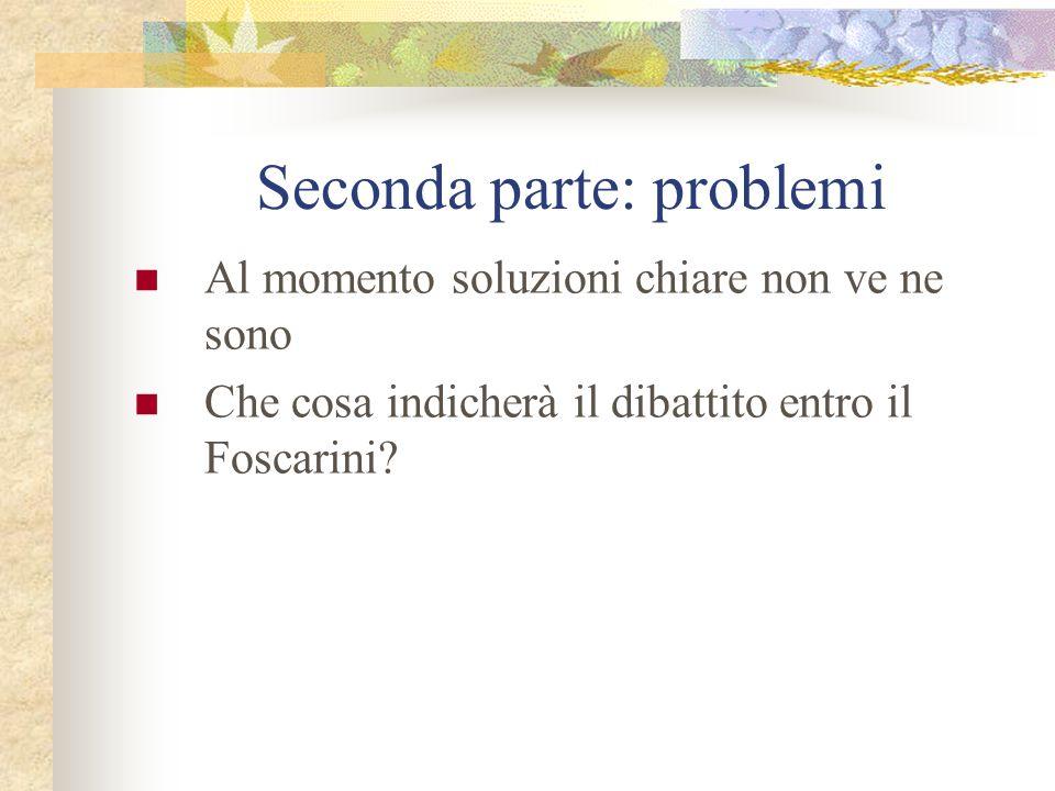 Seconda parte: problemi