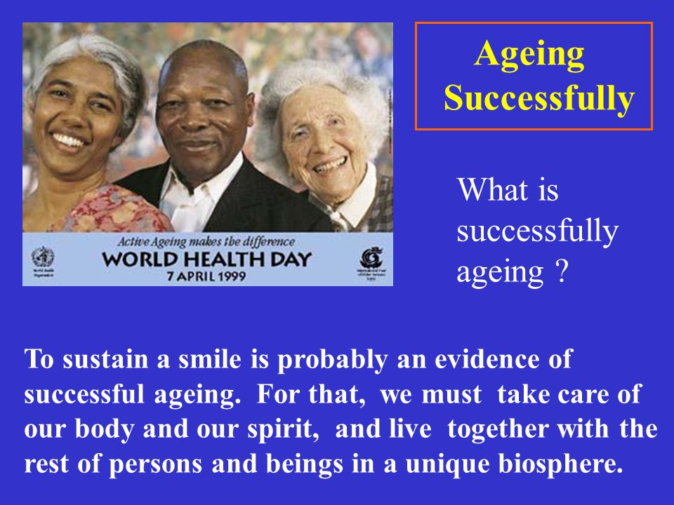 Ageing Successfully What is successfully ageing