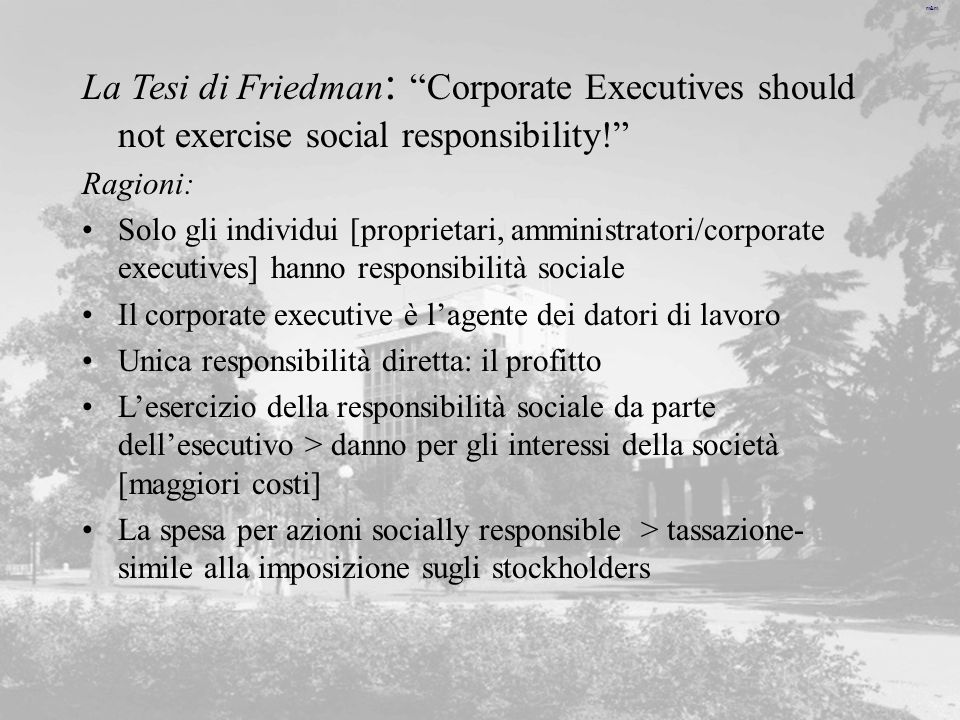 La Tesi di Friedman: Corporate Executives should not exercise social responsibility!