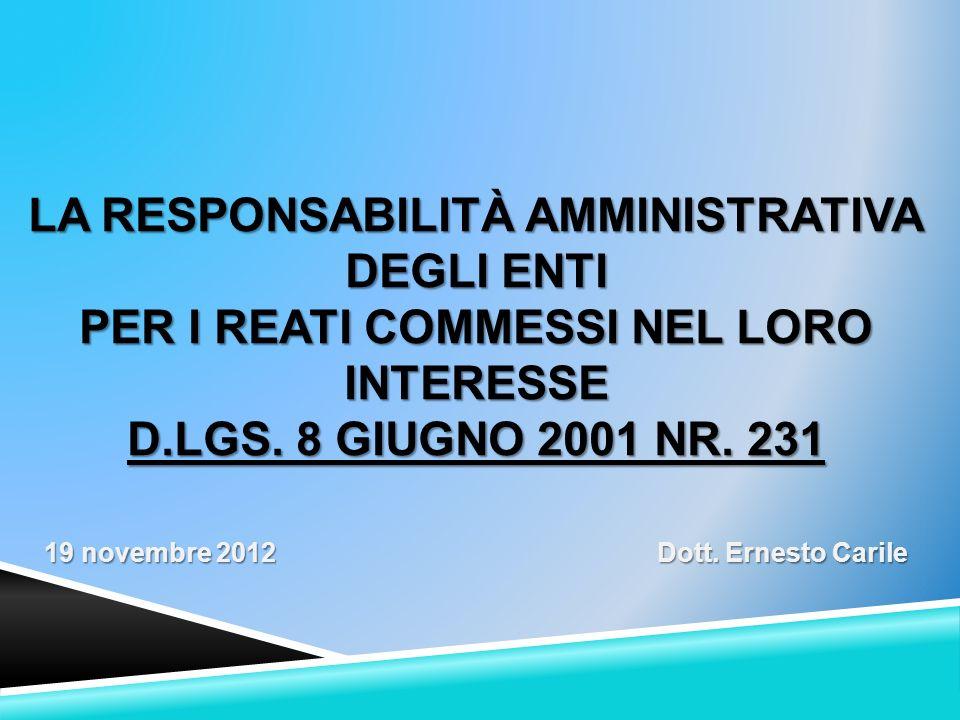 la Responsabilità Amministrativa degli Enti per i reati commessi nel loro interesse D.Lgs.