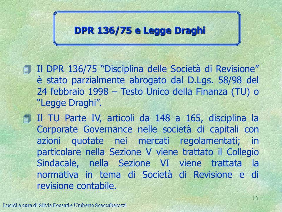 DPR 136/75 e Legge Draghi