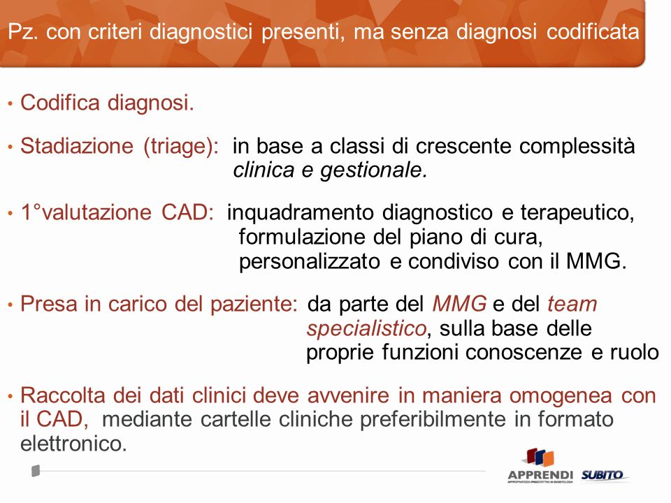 Pz. con criteri diagnostici presenti, ma senza diagnosi codificata