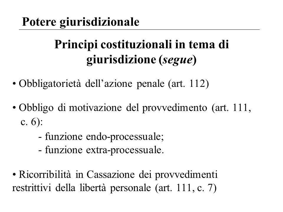 Principi costituzionali in tema di giurisdizione (segue)