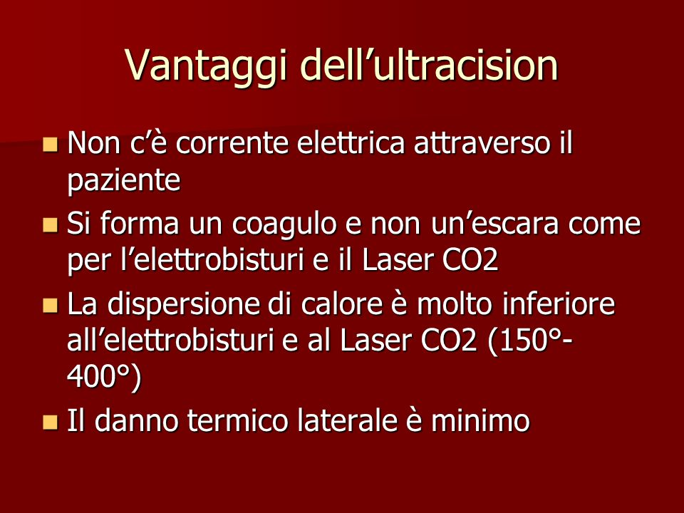 Vantaggi dell'ultracision