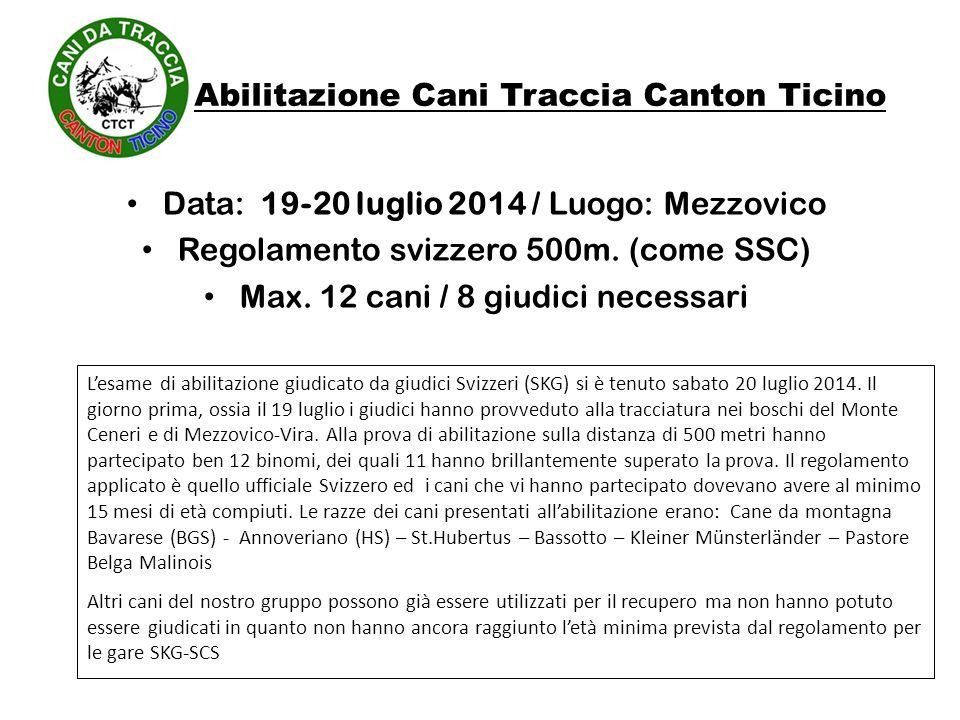 Abilitazione Cani Traccia Canton Ticino
