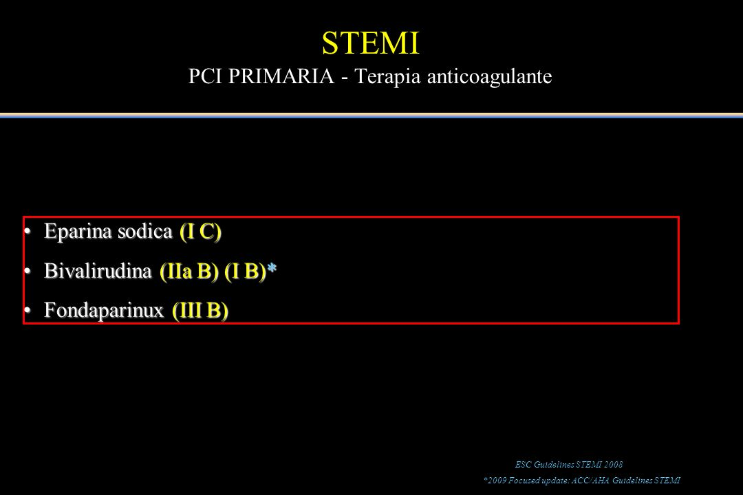 STEMI PCI PRIMARIA - Terapia anticoagulante