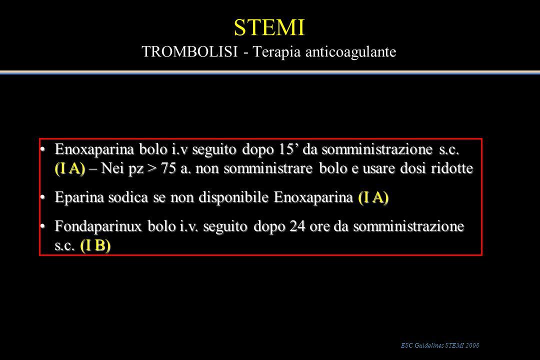 STEMI TROMBOLISI - Terapia anticoagulante