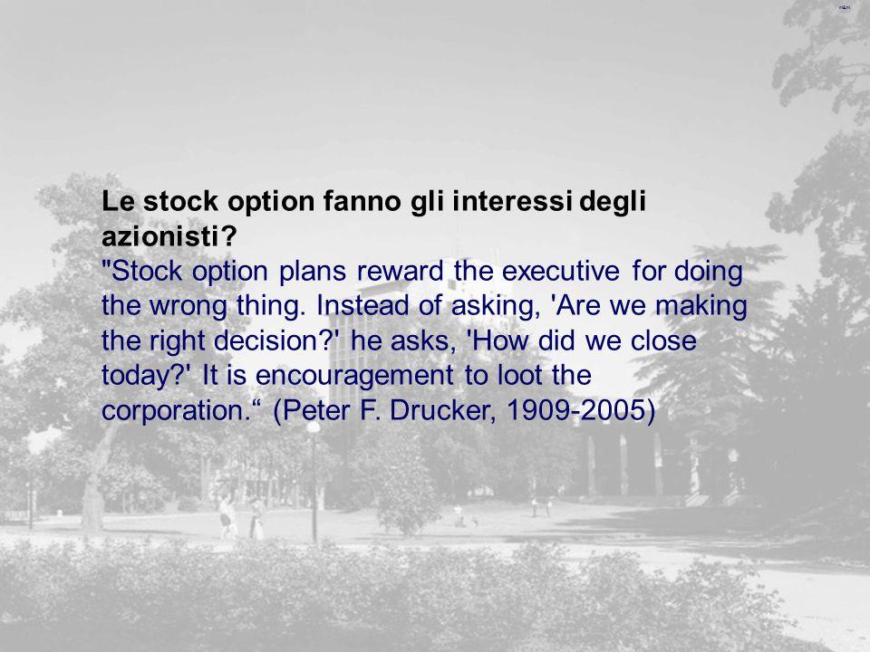 Le stock option fanno gli interessi degli azionisti