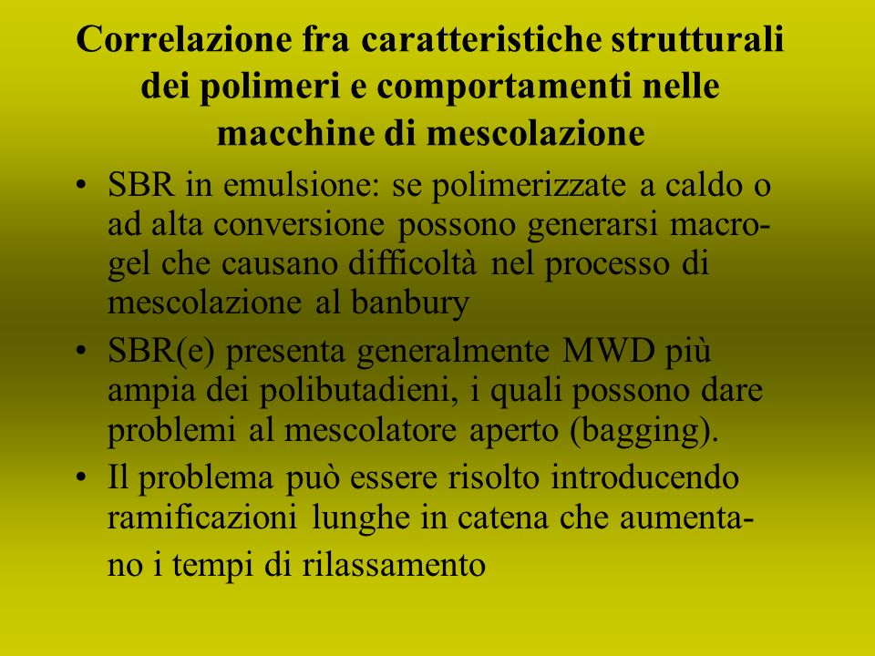 Correlazione fra caratteristiche strutturali dei polimeri e comportamenti nelle macchine di mescolazione