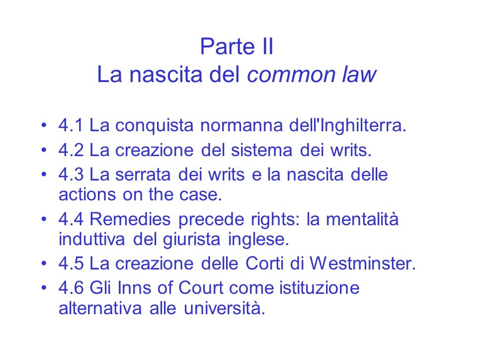 Parte II La nascita del common law