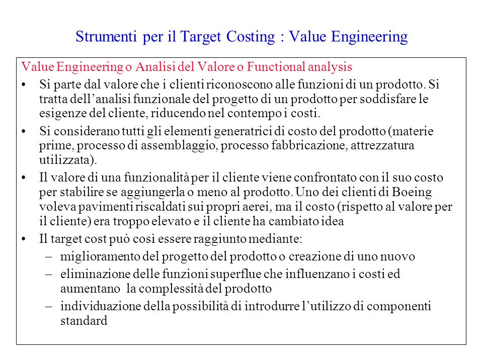 Strumenti per il Target Costing : Value Engineering