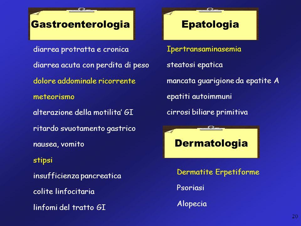 Gastroenterologia Epatologia Dermatologia diarrea protratta e cronica