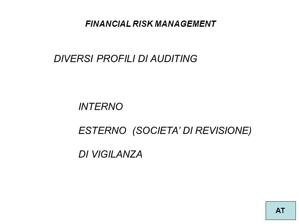 DIVERSI PROFILI DI AUDITING