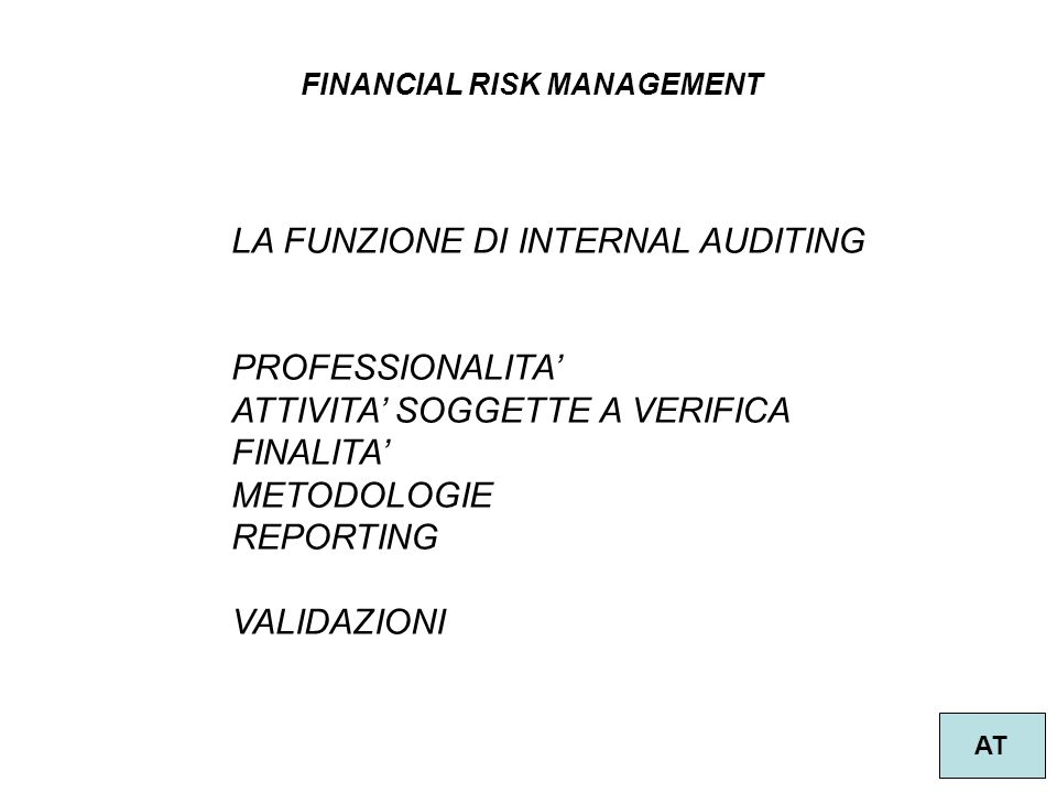 LA FUNZIONE DI INTERNAL AUDITING