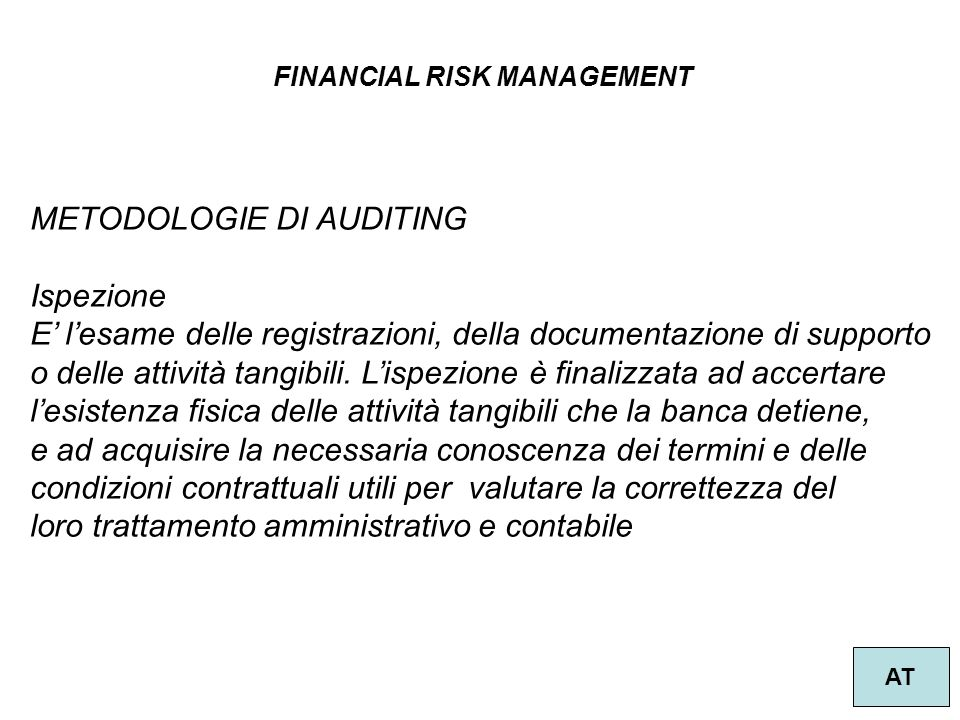 METODOLOGIE DI AUDITING Ispezione