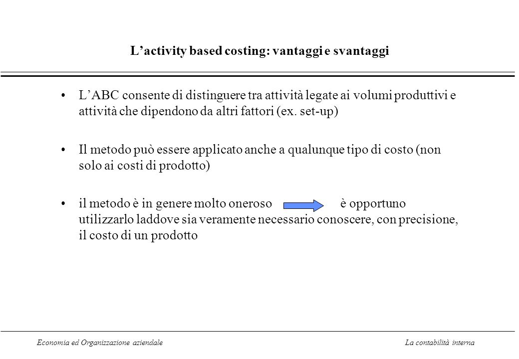 L'activity based costing: vantaggi e svantaggi