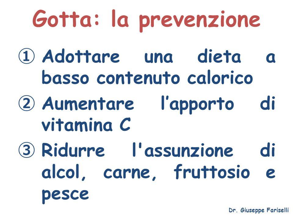 Gotta: la prevenzione Adottare una dieta a basso contenuto calorico