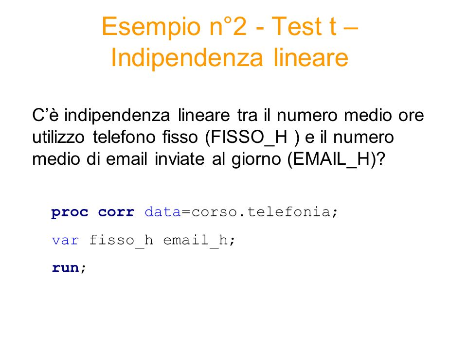 Esempio n°2 - Test t – Indipendenza lineare