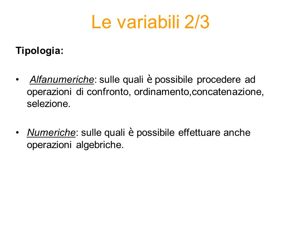 Le variabili 2/3 Tipologia: