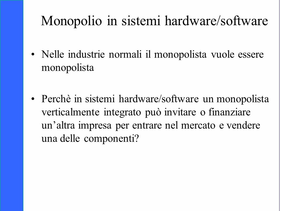 Monopolio in sistemi hardware/software