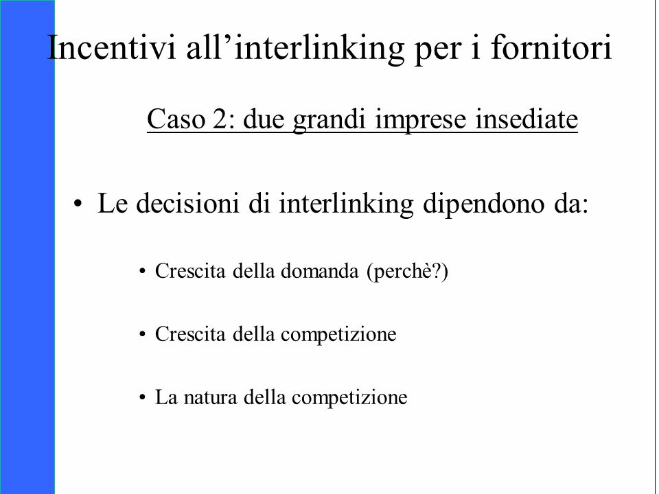 Incentivi all'interlinking per i fornitori