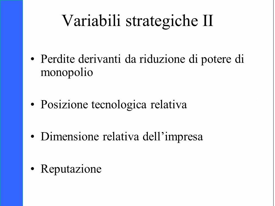 Variabili strategiche II