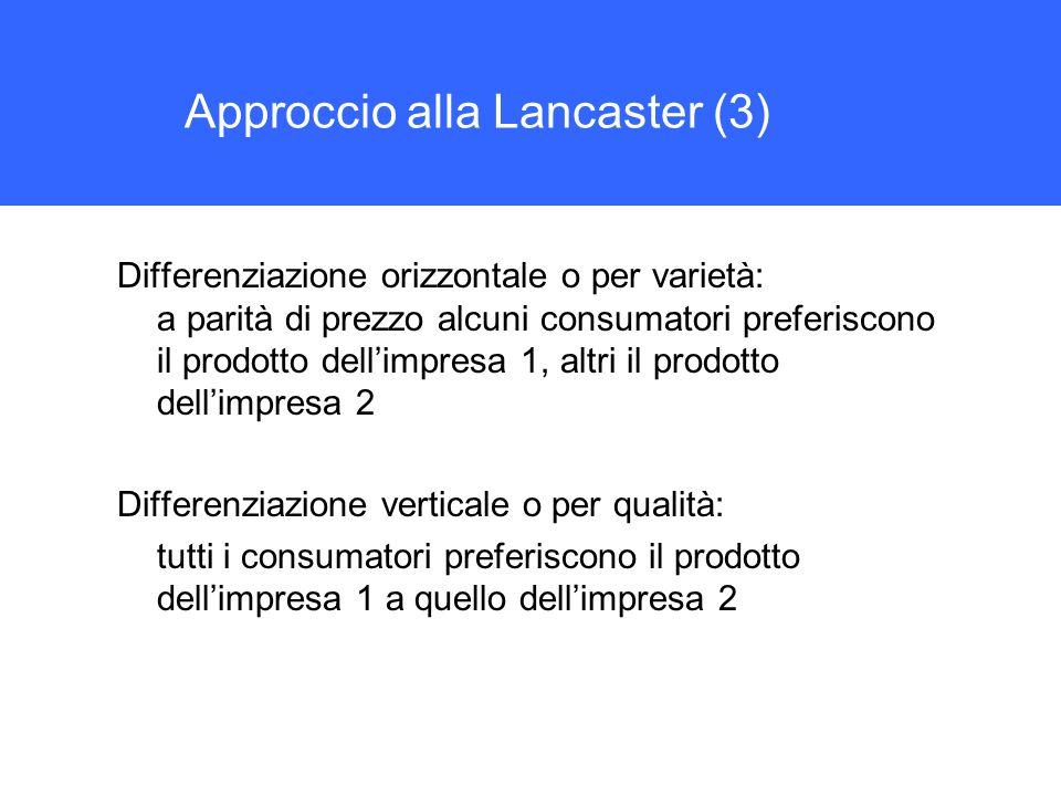 Approccio alla Lancaster (3)