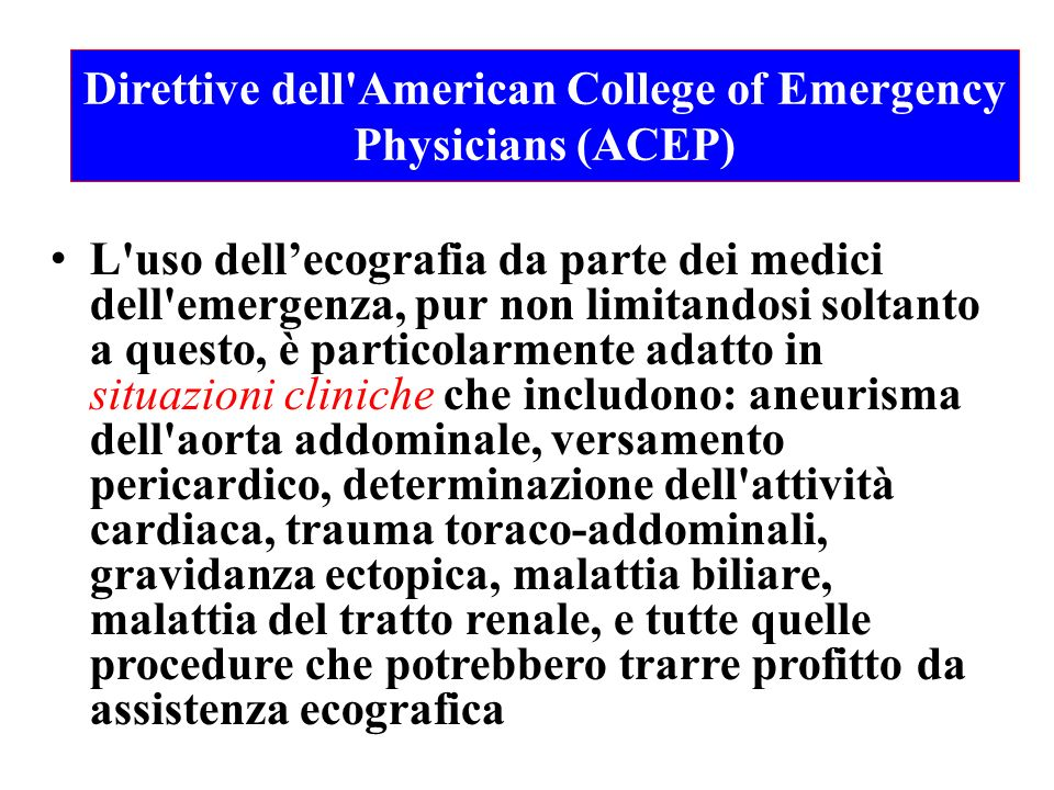 Direttive dell American College of Emergency Physicians (ACEP)