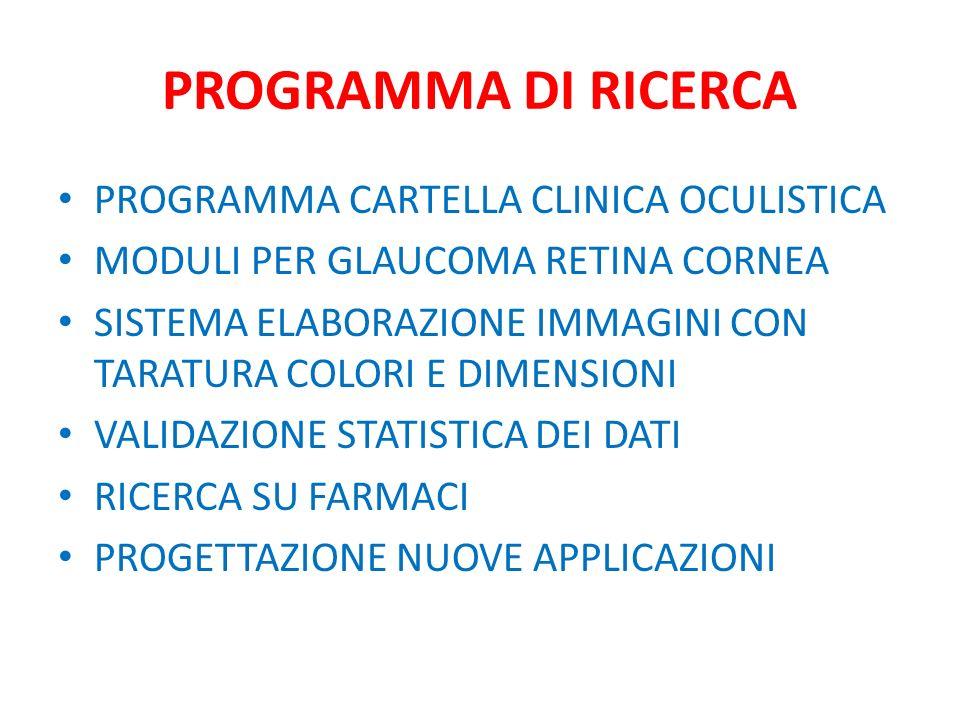 PROGRAMMA DI RICERCA PROGRAMMA CARTELLA CLINICA OCULISTICA