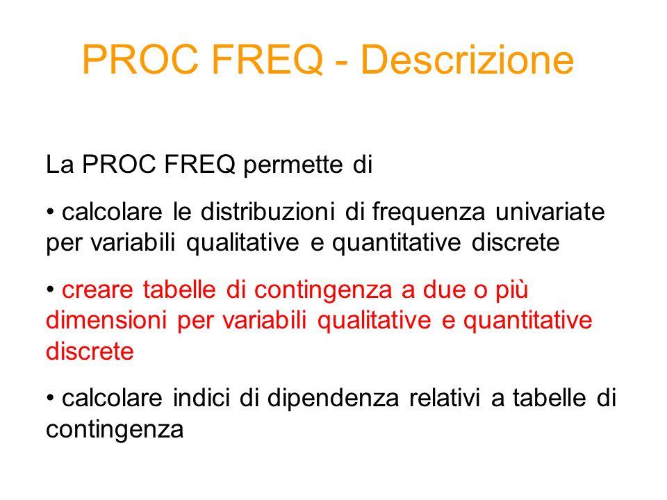 PROC FREQ - Descrizione