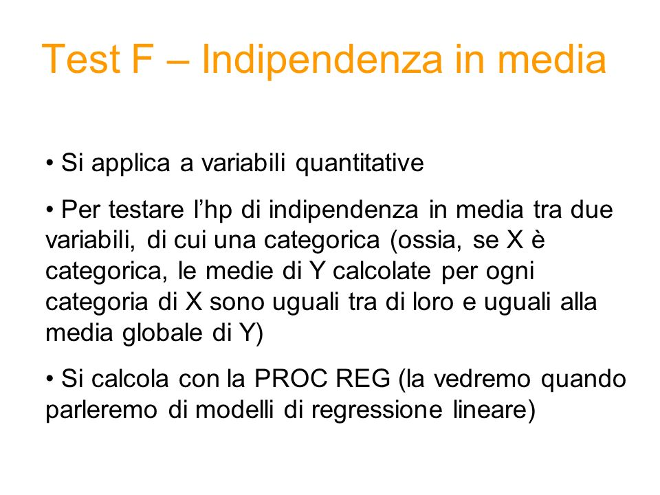 Test F – Indipendenza in media