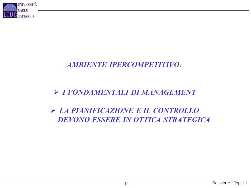 AMBIENTE IPERCOMPETITIVO: