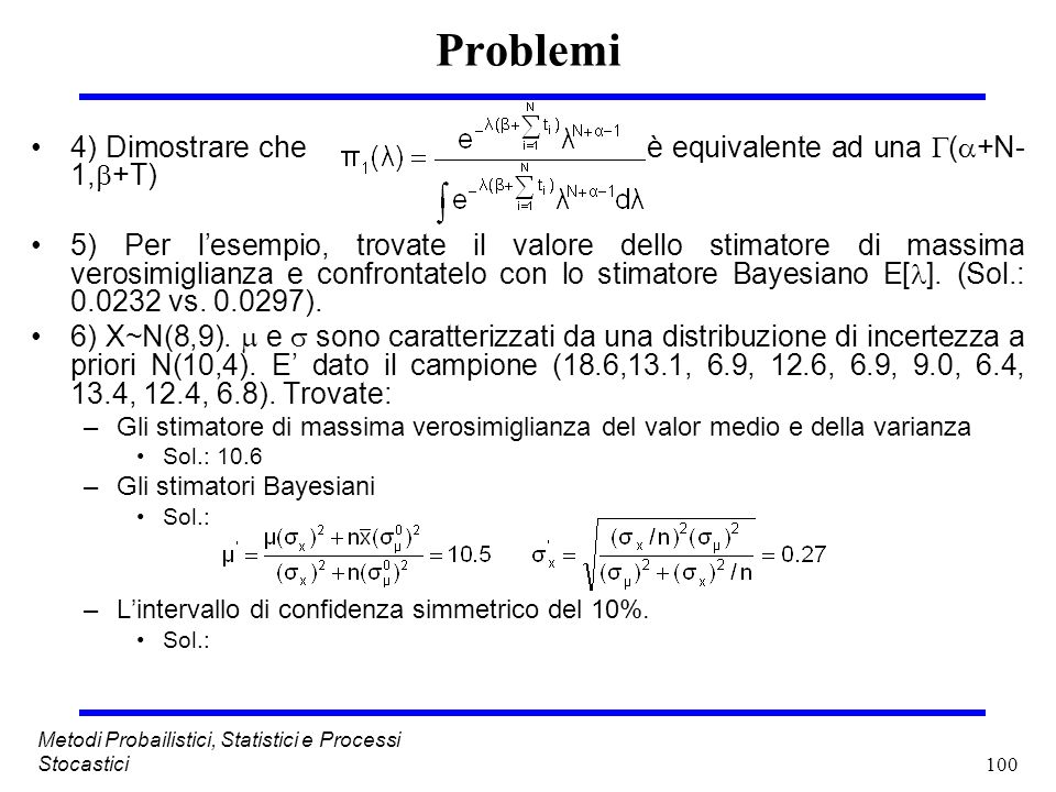 Problemi 4) Dimostrare che è equivalente ad una (+N-1,+T)