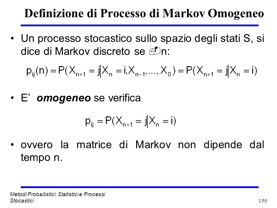 Definizione di Processo di Markov Omogeneo