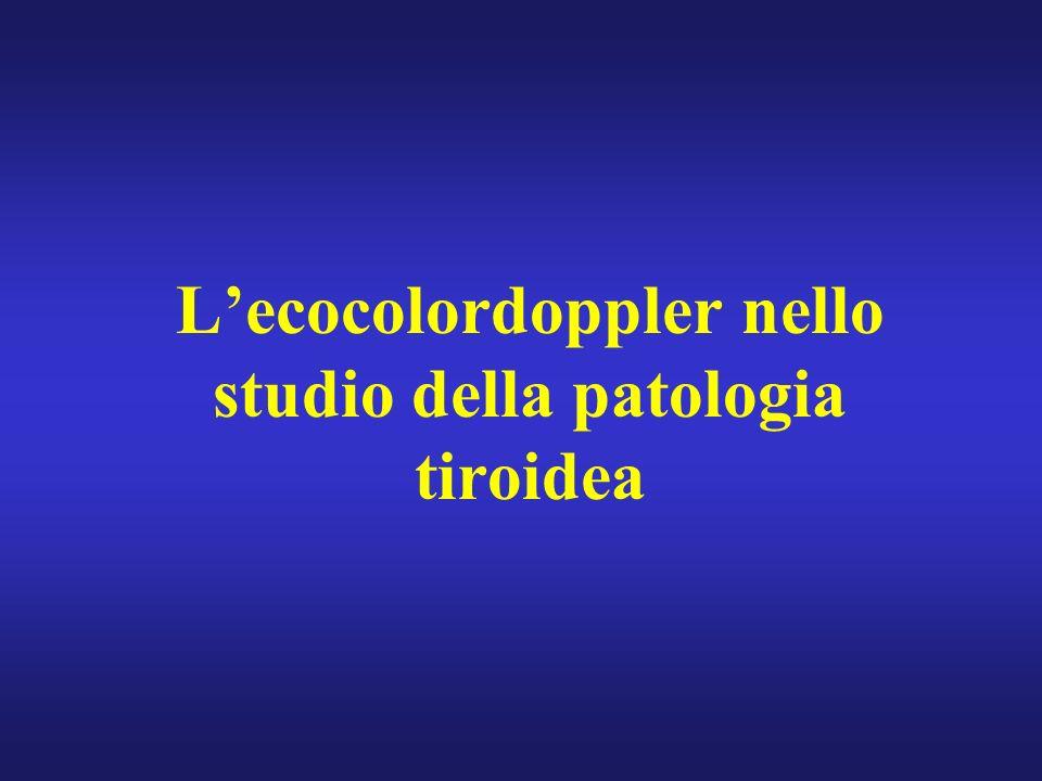 L'ecocolordoppler nello studio della patologia tiroidea