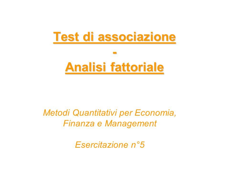 Test di associazione - Analisi fattoriale