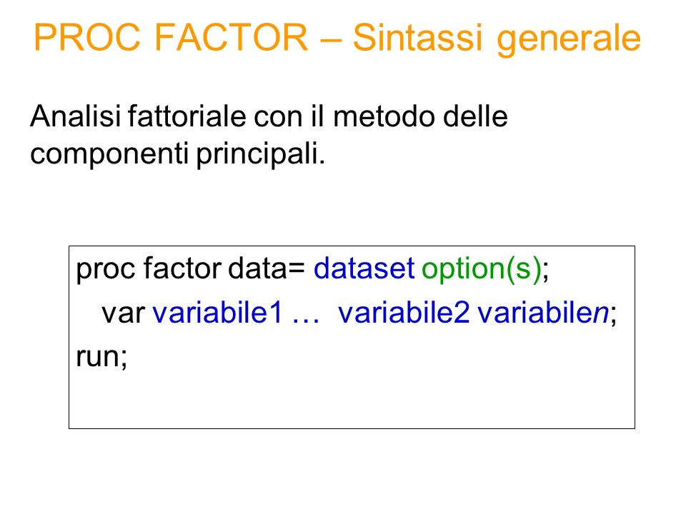 PROC FACTOR – Sintassi generale