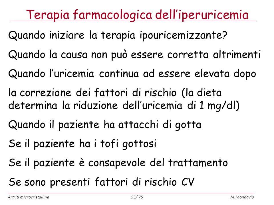 Terapia farmacologica dell'iperuricemia